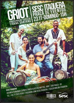 Griot + Tiganá Santana no SESC Itaquera – 23/11